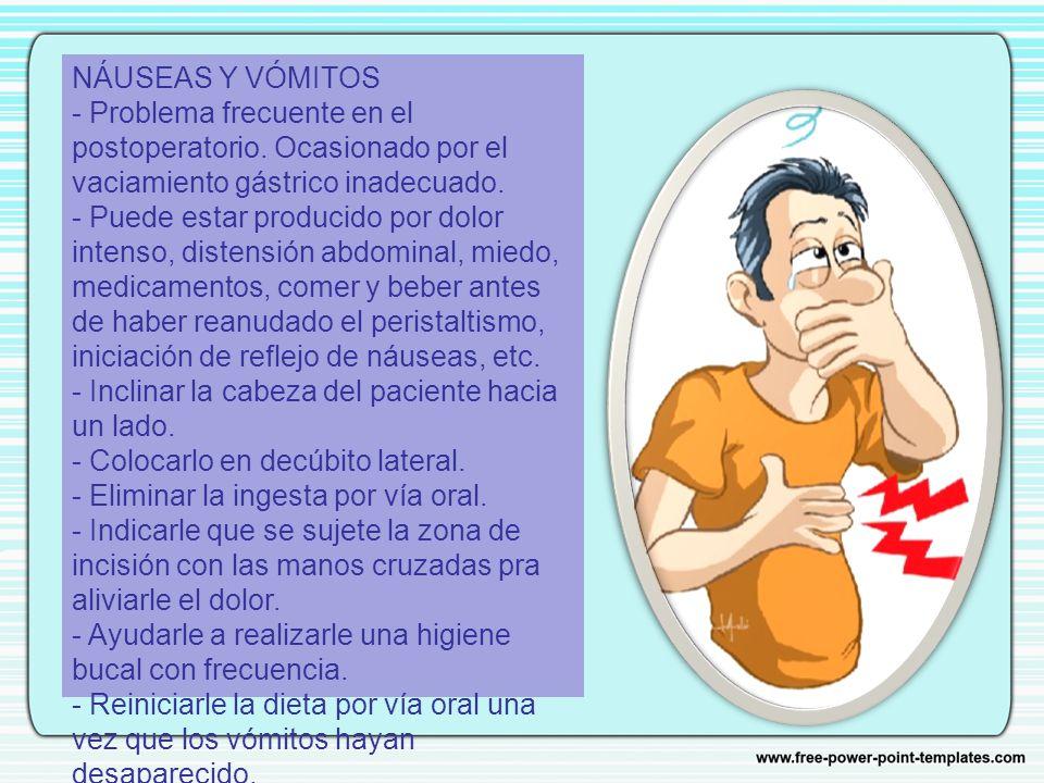 NÁUSEAS Y VÓMITOS - Problema frecuente en el postoperatorio