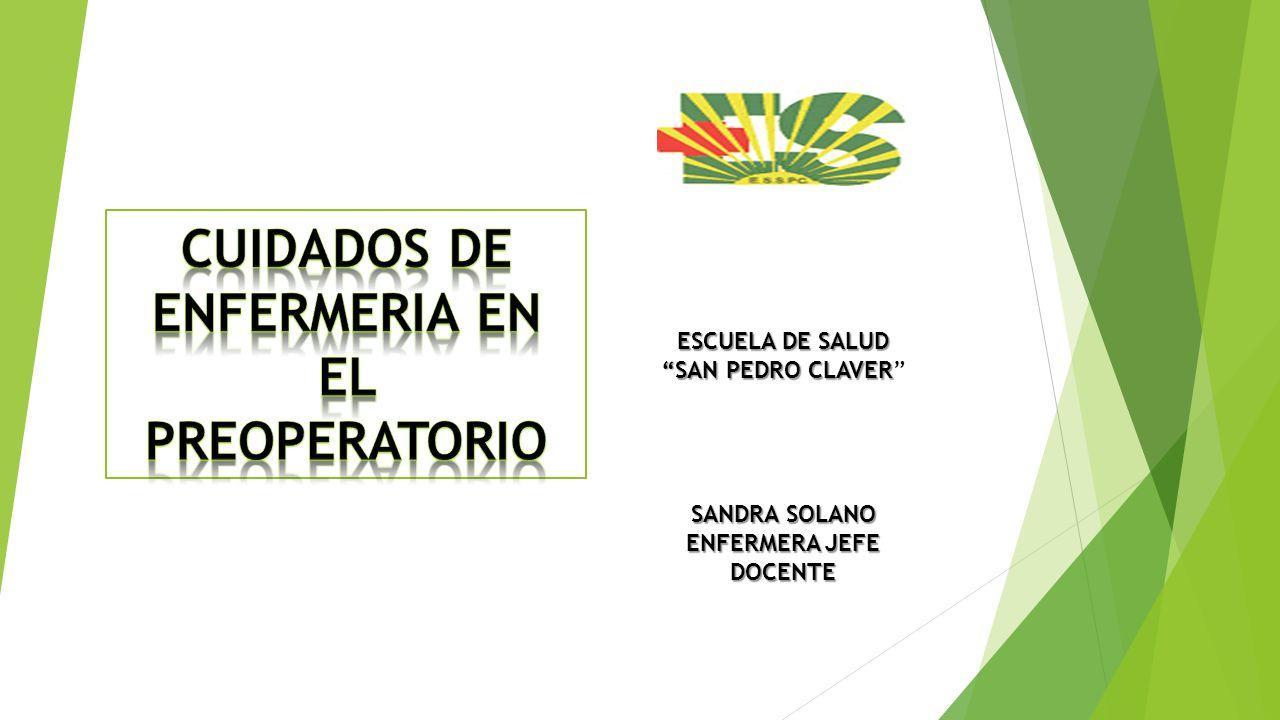 CUIDADOS DE ENFERMERIA EN EL PREOPERATORIO