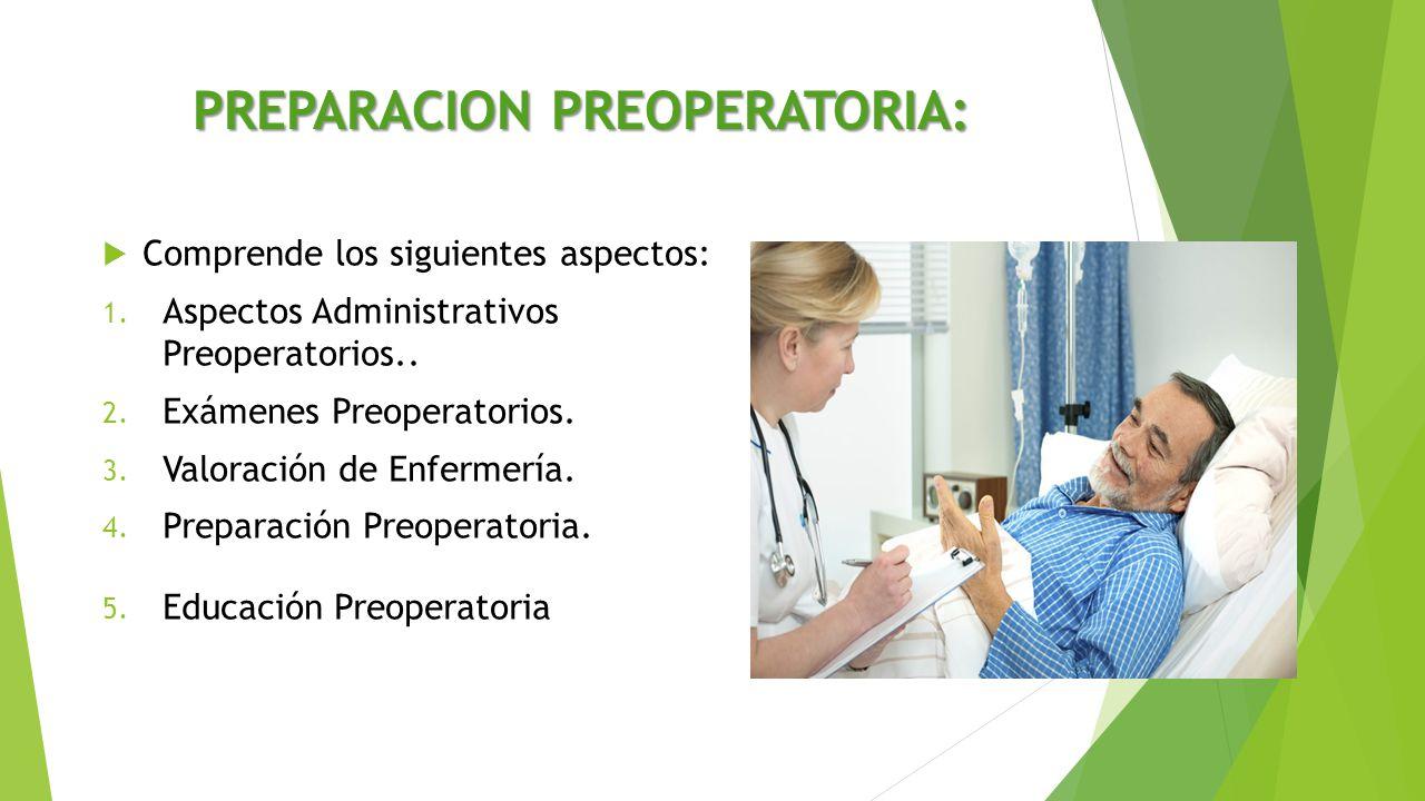 PREPARACION PREOPERATORIA: