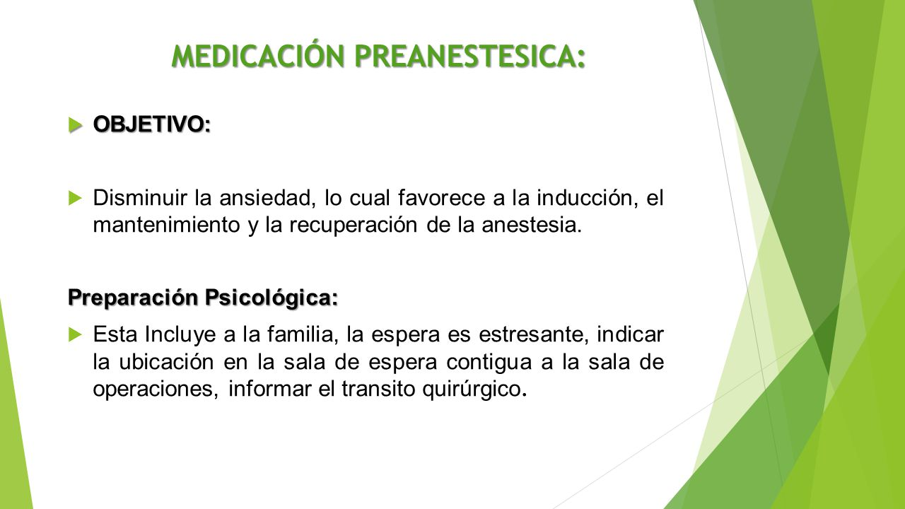 MEDICACIÓN PREANESTESICA:
