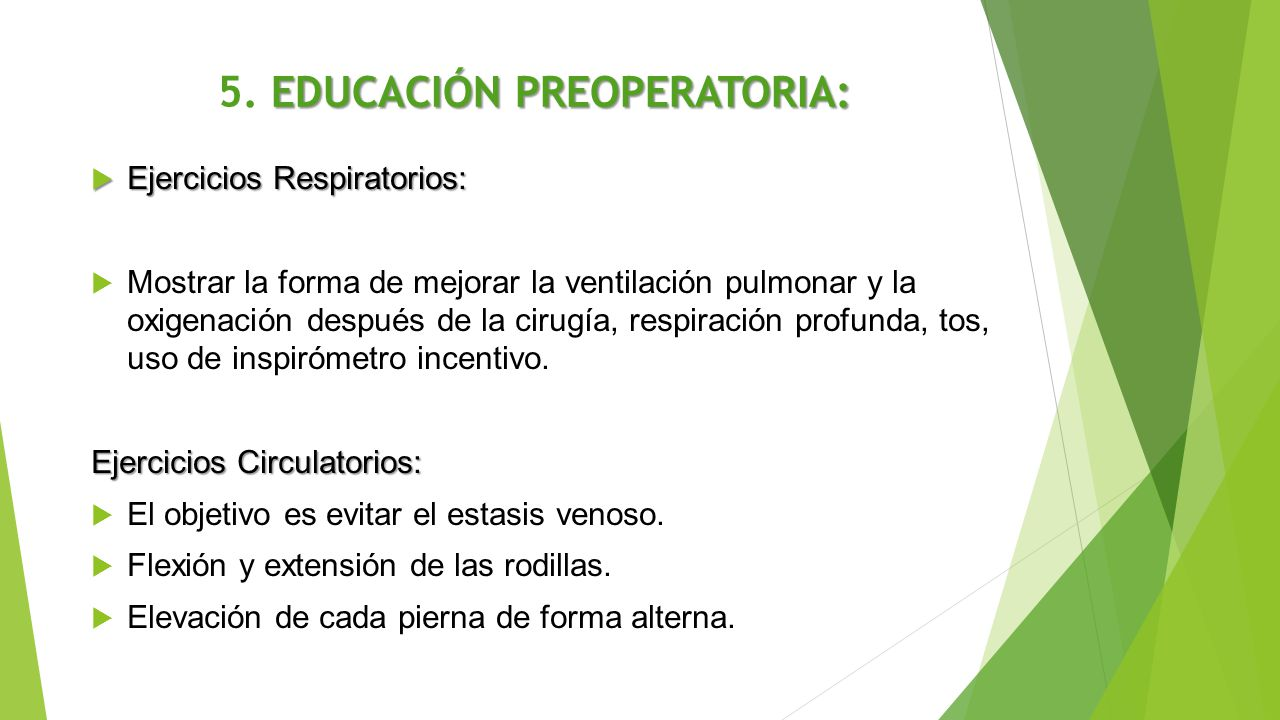 5. EDUCACIÓN PREOPERATORIA: