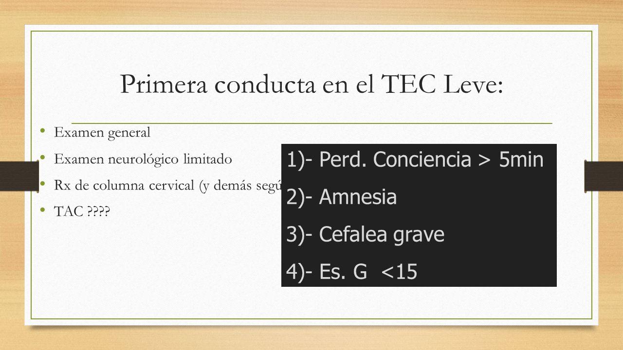 Primera conducta en el TEC Leve: