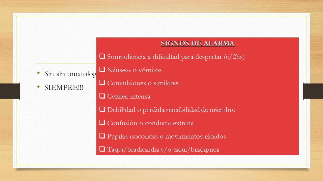 Egreso sanatorial Sin sintomatología neurológica. SIEMPRE!!!