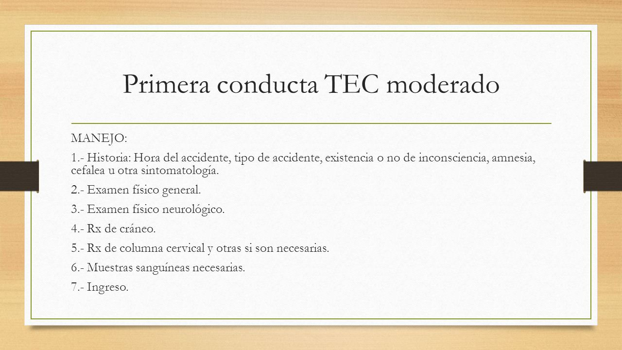 Primera conducta TEC moderado