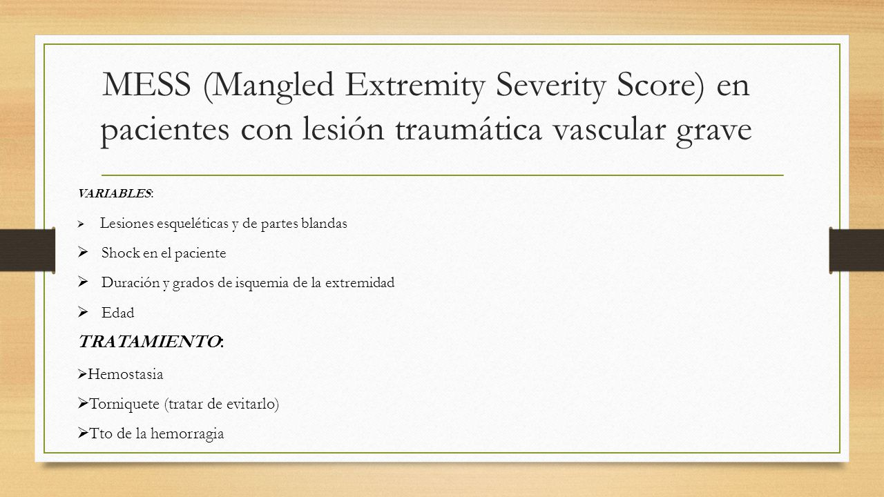 MESS (Mangled Extremity Severity Score) en pacientes con lesión traumática vascular grave