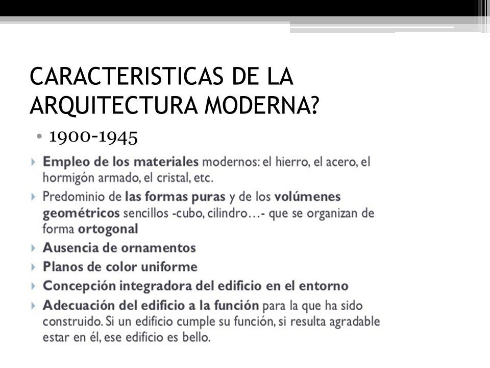 Arquitectura moderna mar a alejandra feria ppt video for Estilo modernista caracteristicas