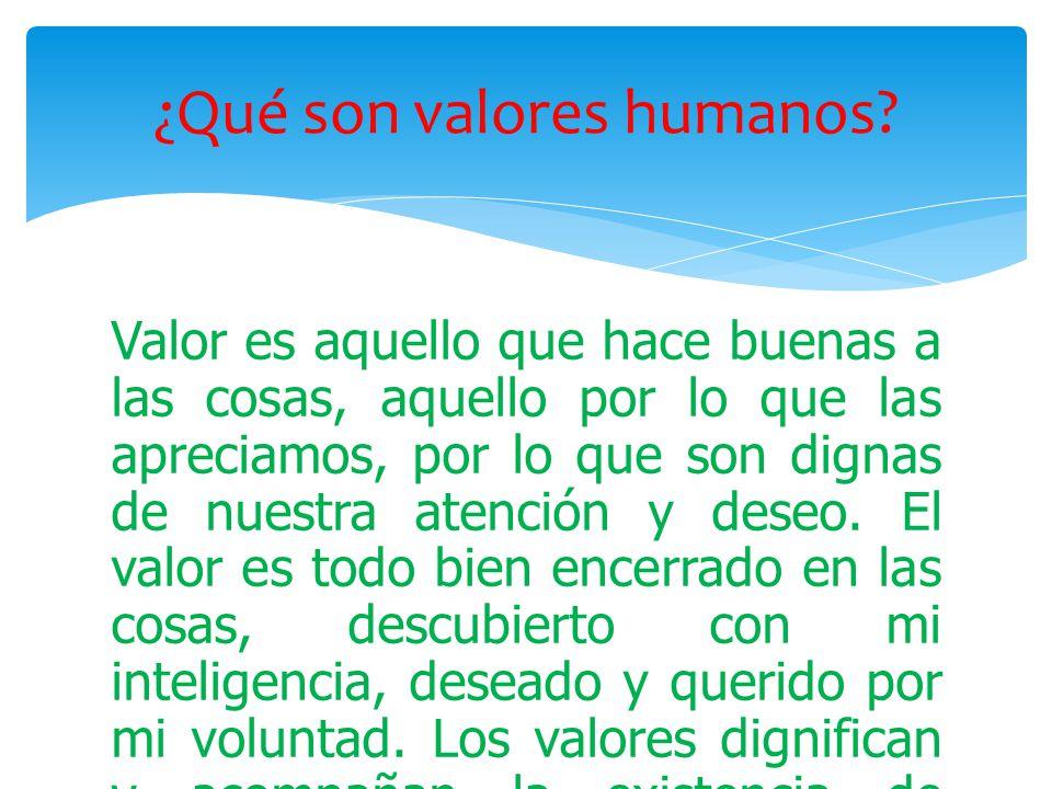 Valores Humanos: Que Son Los Valores