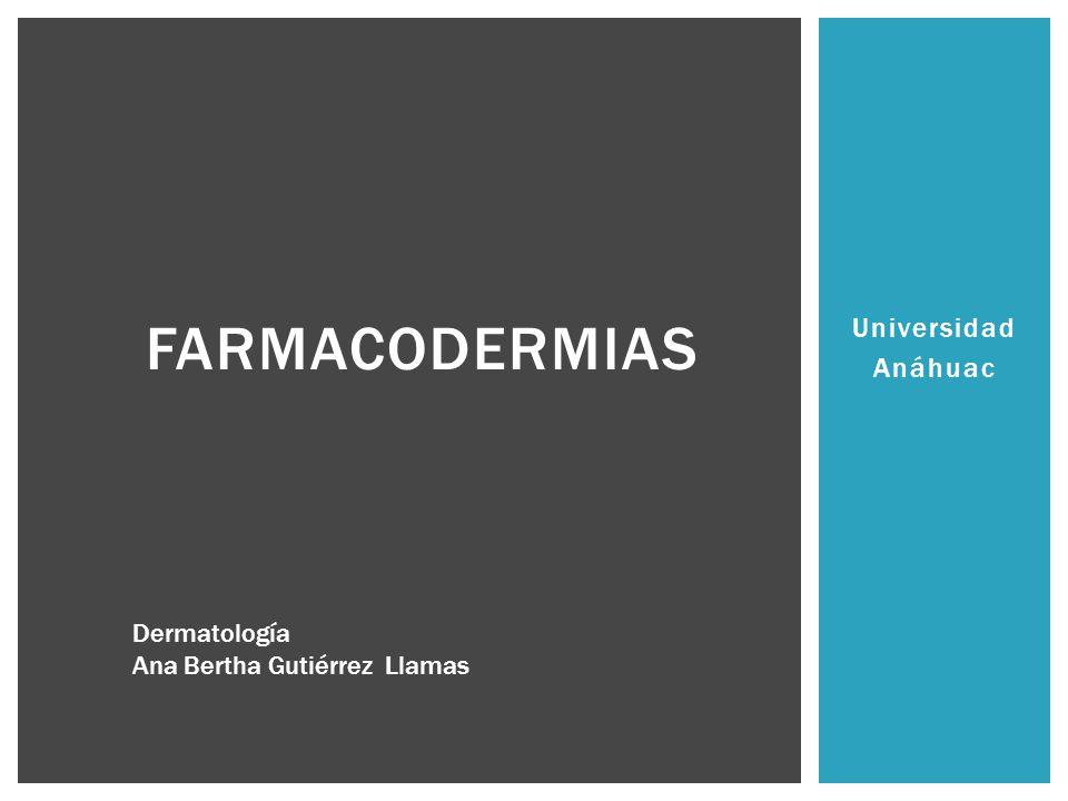 farmacodermias Universidad Anáhuac Dermatología