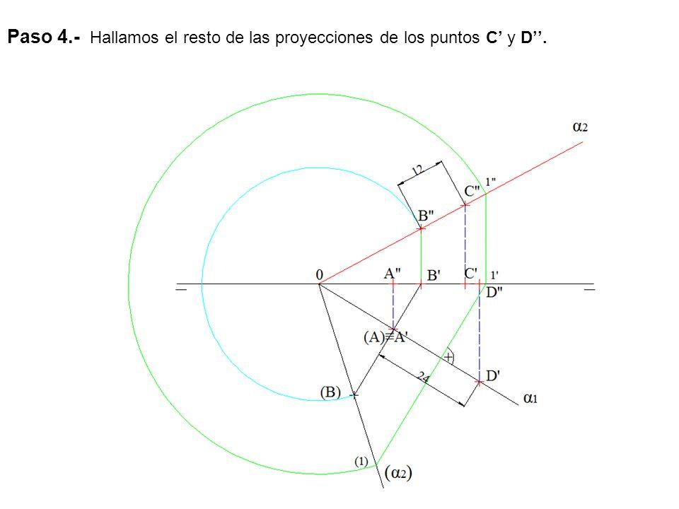 Paso 4.- Hallamos el resto de las proyecciones de los puntos C' y D''.