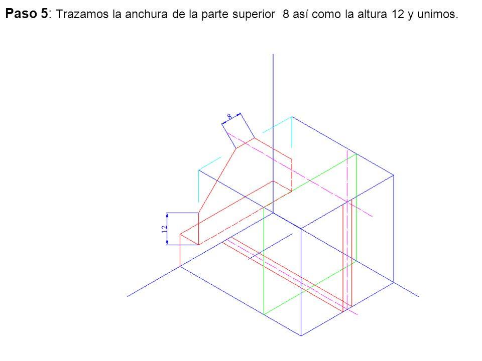 Paso 5: Trazamos la anchura de la parte superior 8 así como la altura 12 y unimos.