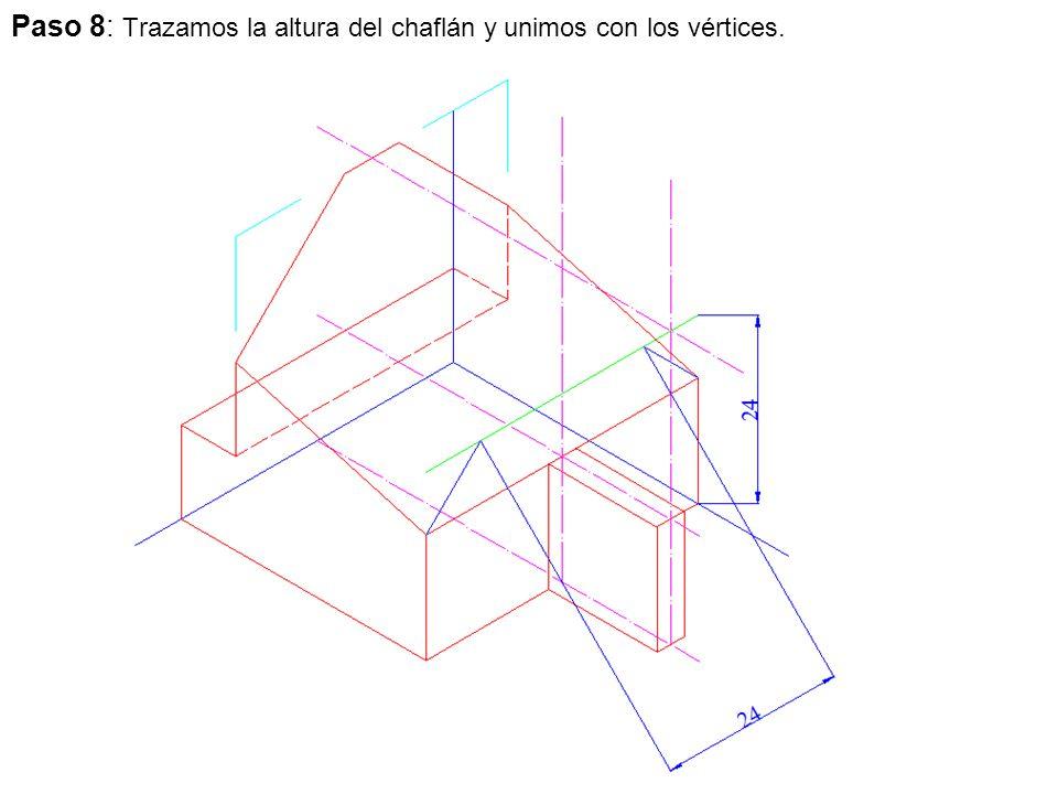 Paso 8: Trazamos la altura del chaflán y unimos con los vértices.
