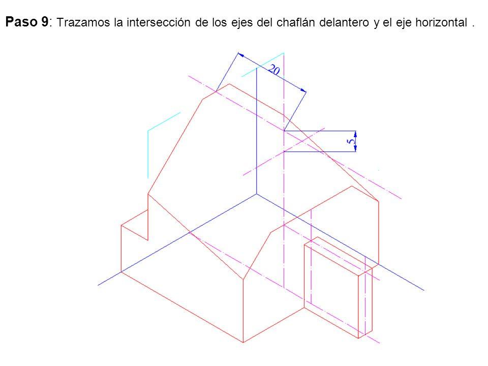Paso 9: Trazamos la intersección de los ejes del chaflán delantero y el eje horizontal .
