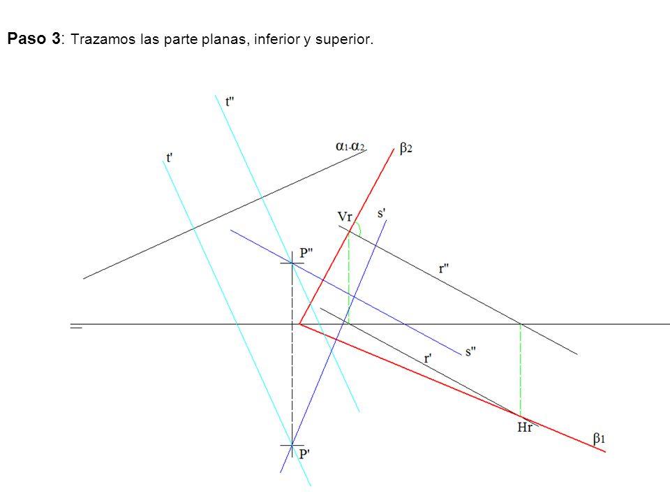 Paso 3: Trazamos las parte planas, inferior y superior.