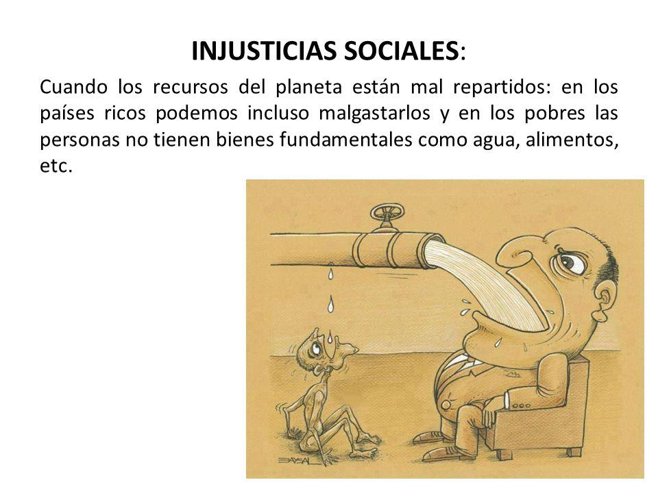 INJUSTICIAS SOCIALES: