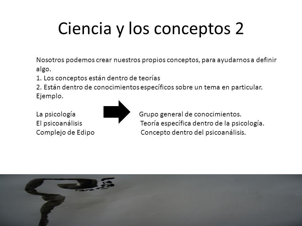 Ciencia y los conceptos 2