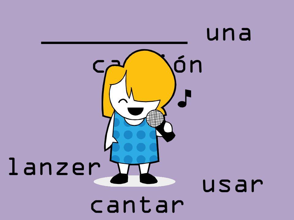 _________ una canción lanzer usar cantar
