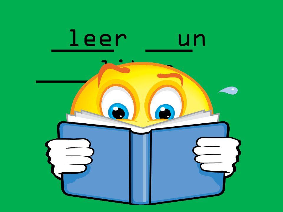 leer un libro ____ ___ ______