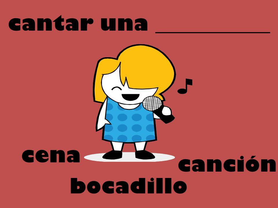 cantar una ___________