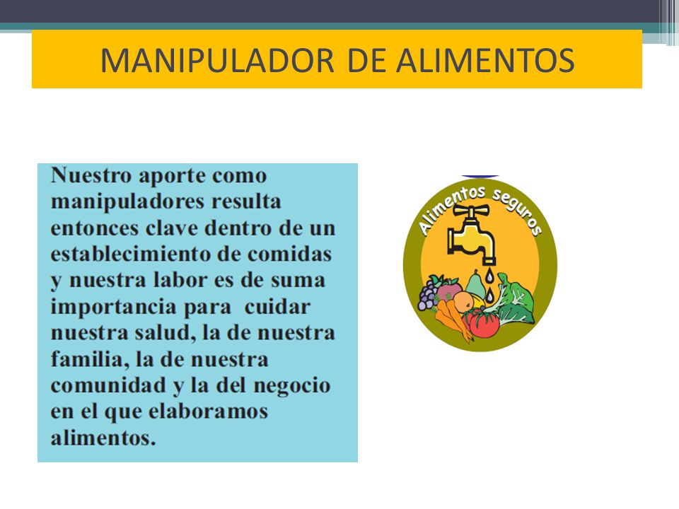 Modulo 2 conservaci n de los alimentos ppt video online descargar - Www manipulador de alimentos es ...