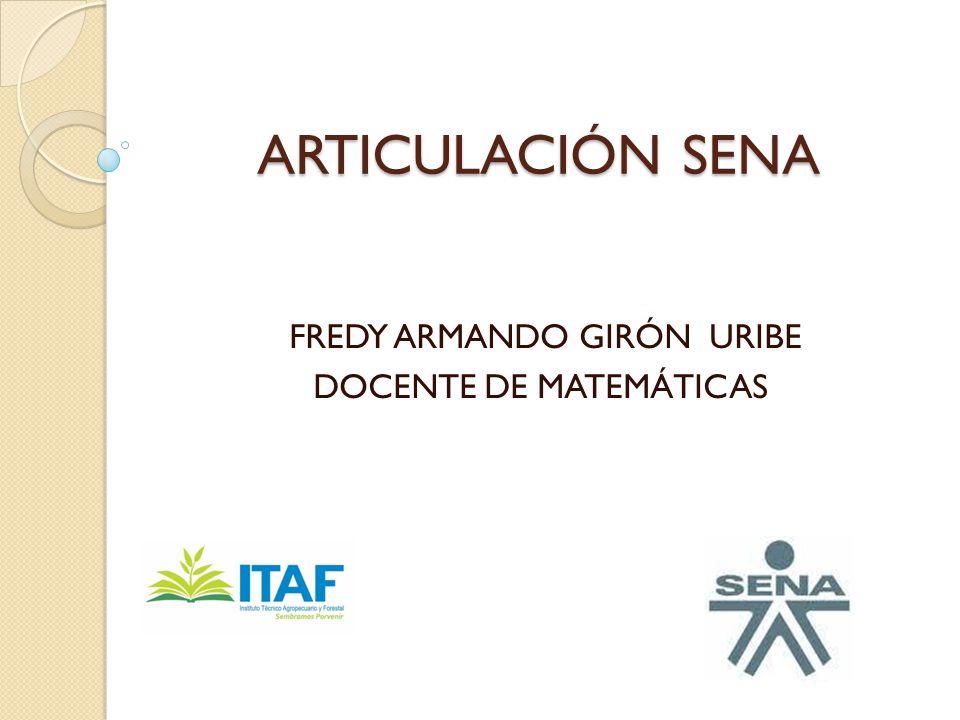 FREDY ARMANDO GIRÓN URIBE DOCENTE DE MATEMÁTICAS