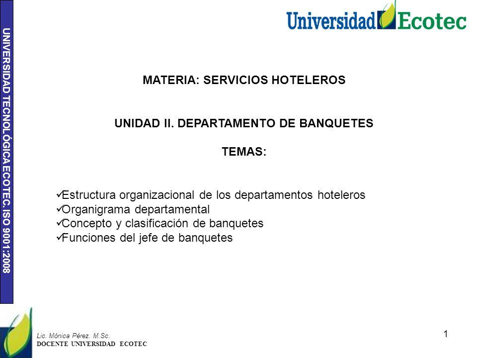 MATERIA: SERVICIOS HOTELEROS UNIDAD II. DEPARTAMENTO DE BANQUETES
