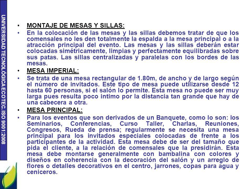 MONTAJE DE MESAS Y SILLAS:
