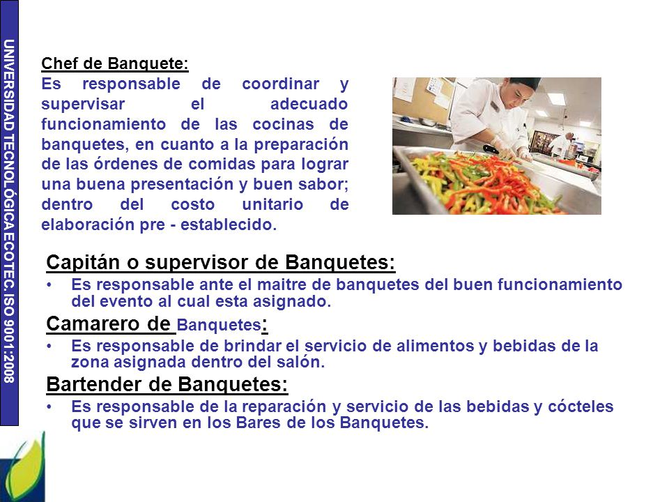 Capitán o supervisor de Banquetes: Camarero de Banquetes: