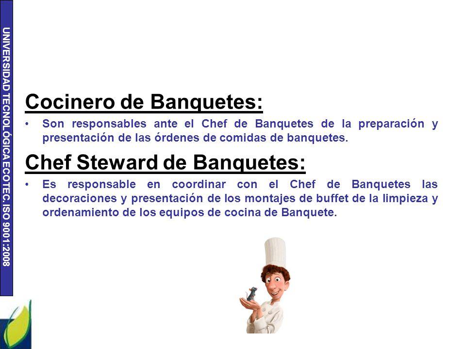 Cocinero de Banquetes: Chef Steward de Banquetes:
