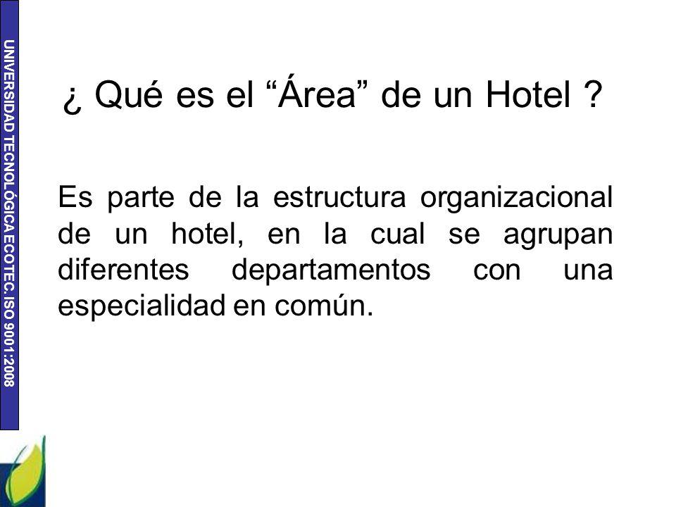 ¿ Qué es el Área de un Hotel
