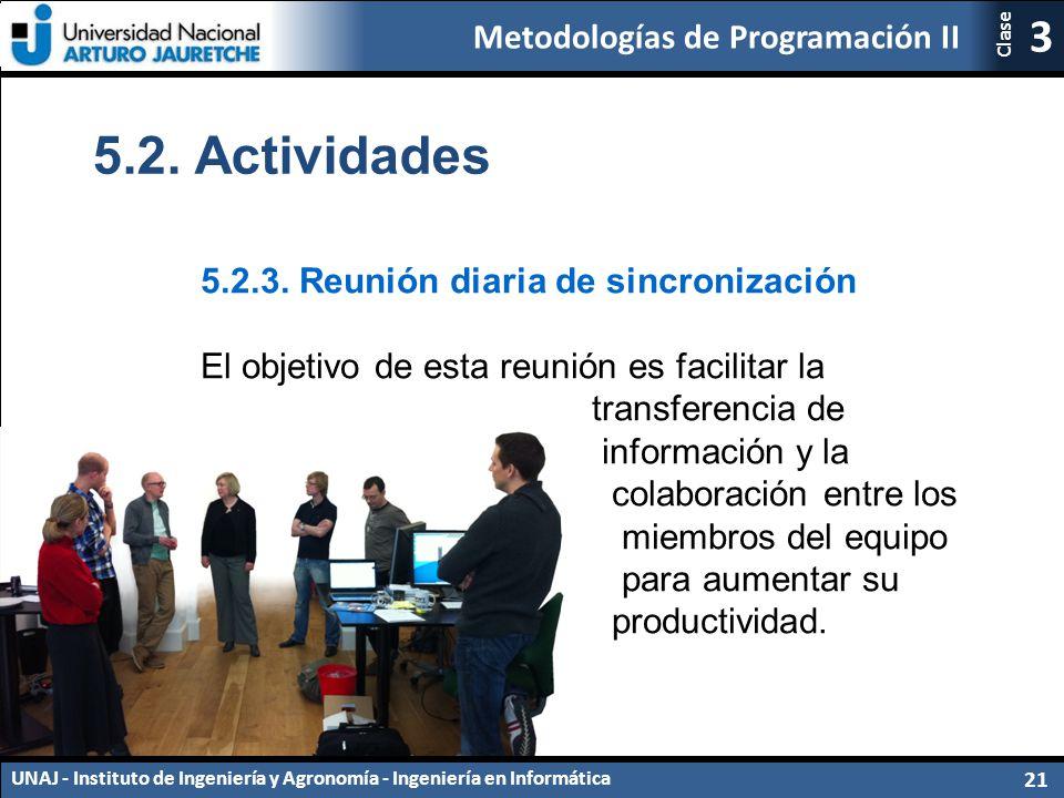 5.2. Actividades 5.2.3. Reunión diaria de sincronización