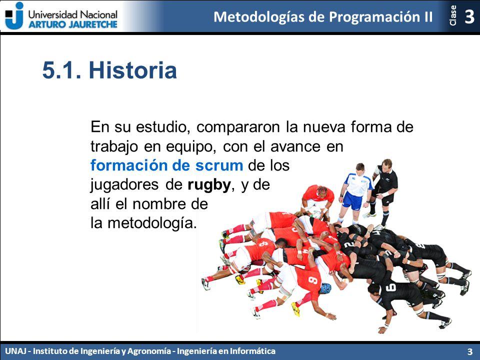 5.1. Historia En su estudio, compararon la nueva forma de trabajo en equipo, con el avance en. formación de scrum de los.