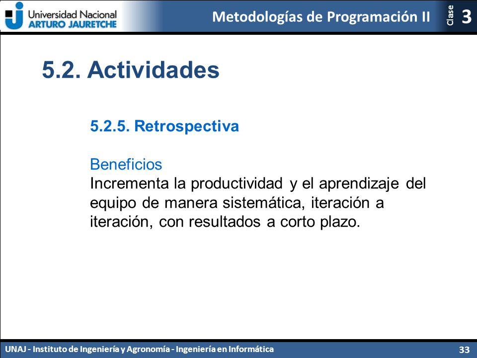 5.2. Actividades 5.2.5. Retrospectiva Beneficios