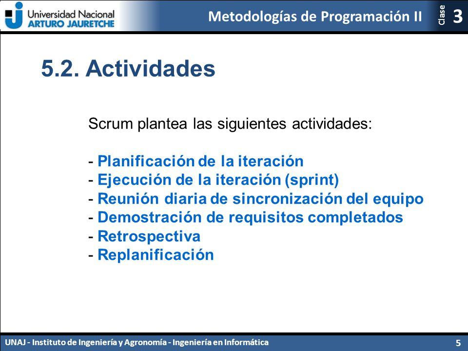 5.2. Actividades Scrum plantea las siguientes actividades: