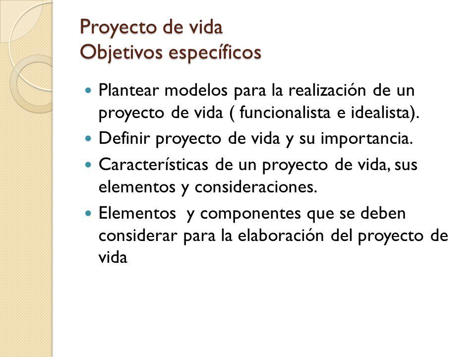 Proyecto de vida objetivos espec ficos ppt descargar for Como hacer un proyecto de comedor infantil
