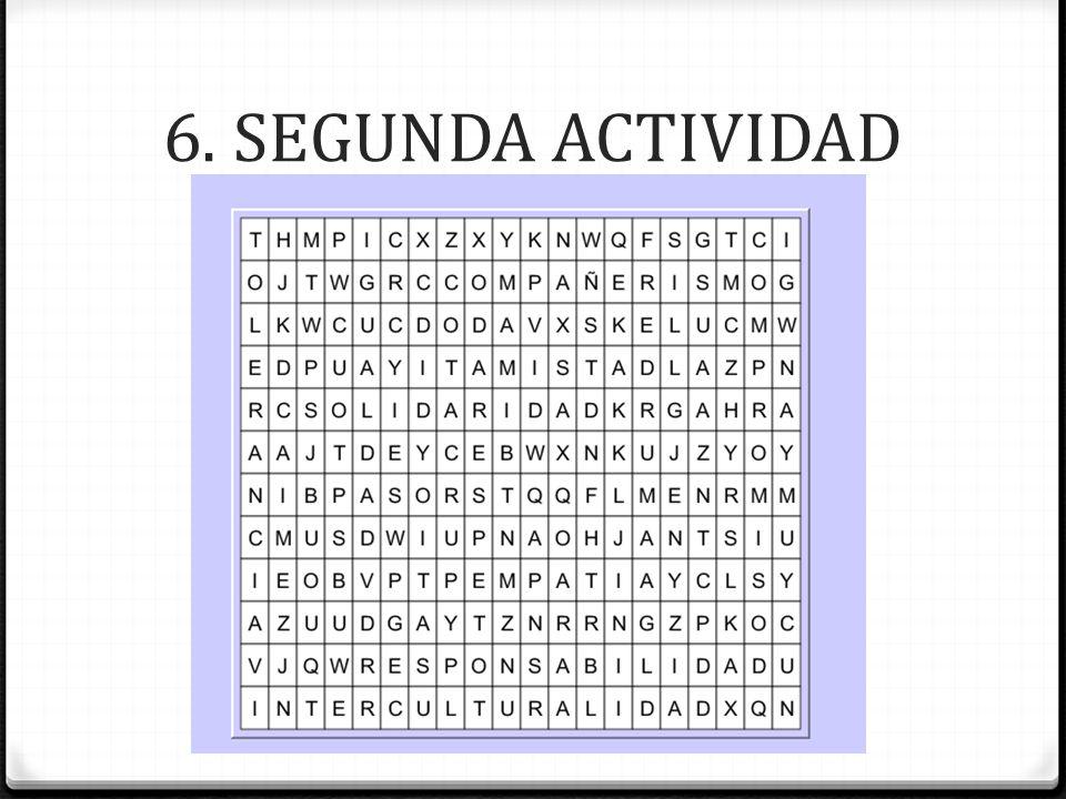 6. SEGUNDA ACTIVIDAD