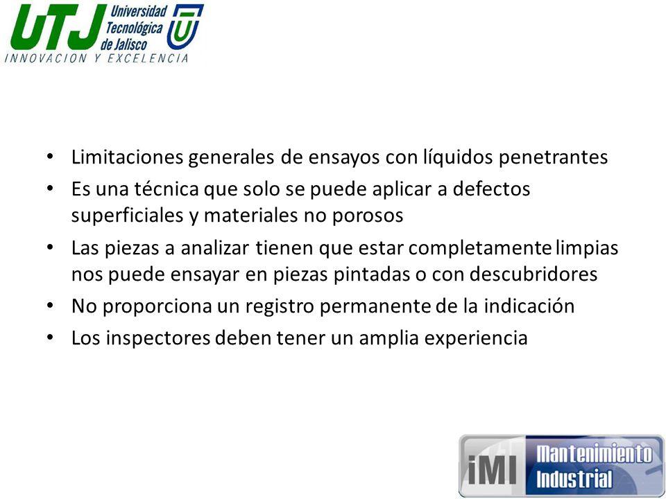 Limitaciones generales de ensayos con líquidos penetrantes