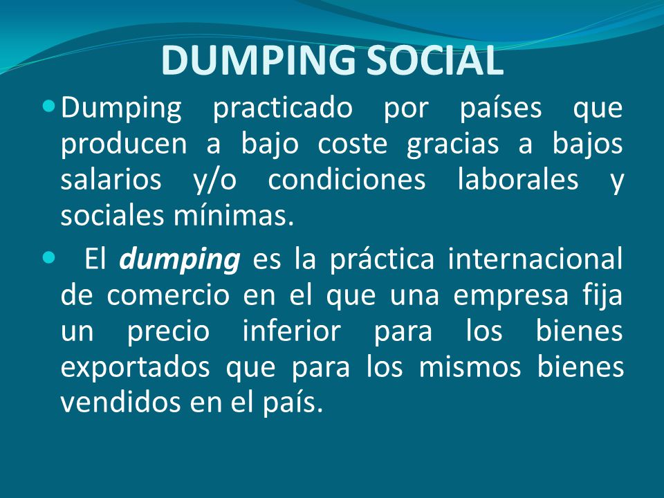 Dumping Pr Tica Desleal Del Comercio Internacional Que Consiste En Que Un Produco Sea