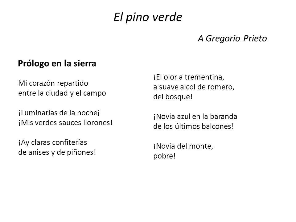 El pino verde A Gregorio Prieto