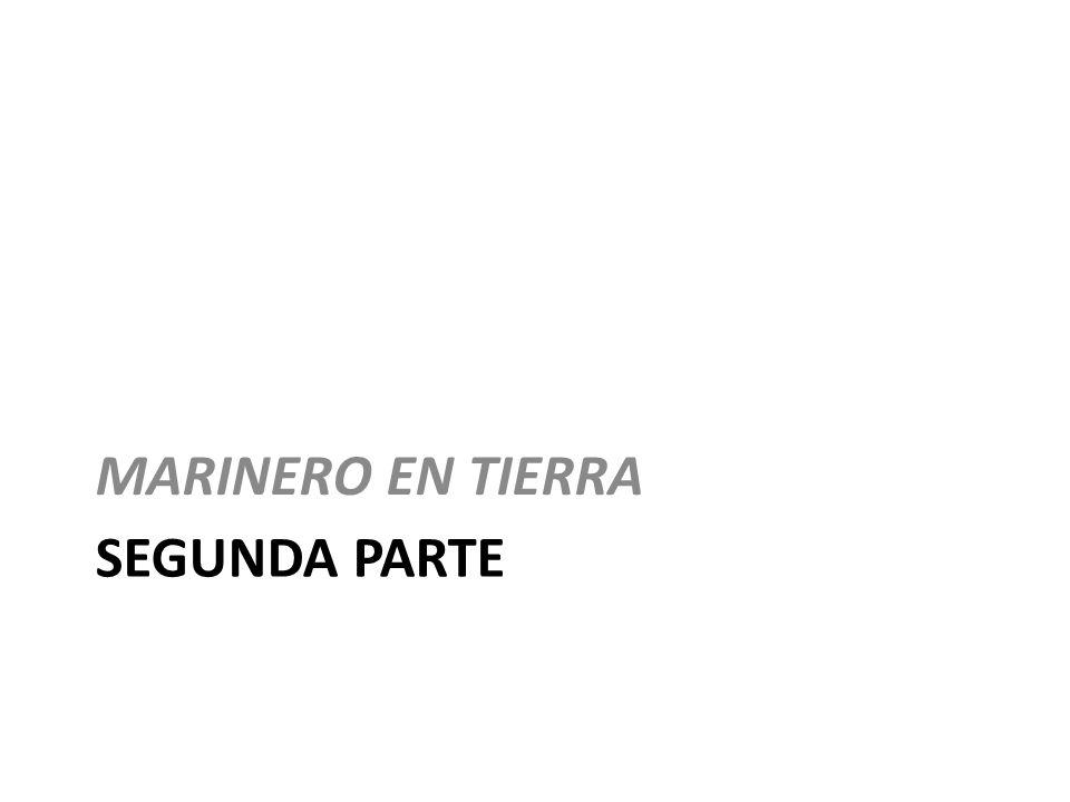 MARINERO EN TIERRA Segunda parte