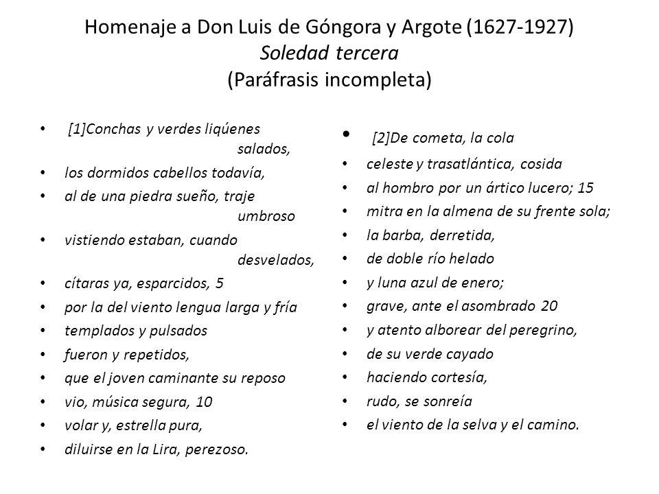 Homenaje a Don Luis de Góngora y Argote (1627-1927) Soledad tercera (Paráfrasis incompleta)