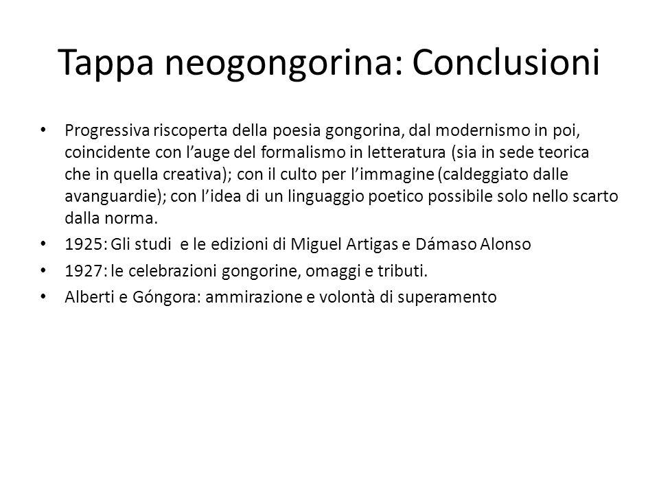 Tappa neogongorina: Conclusioni