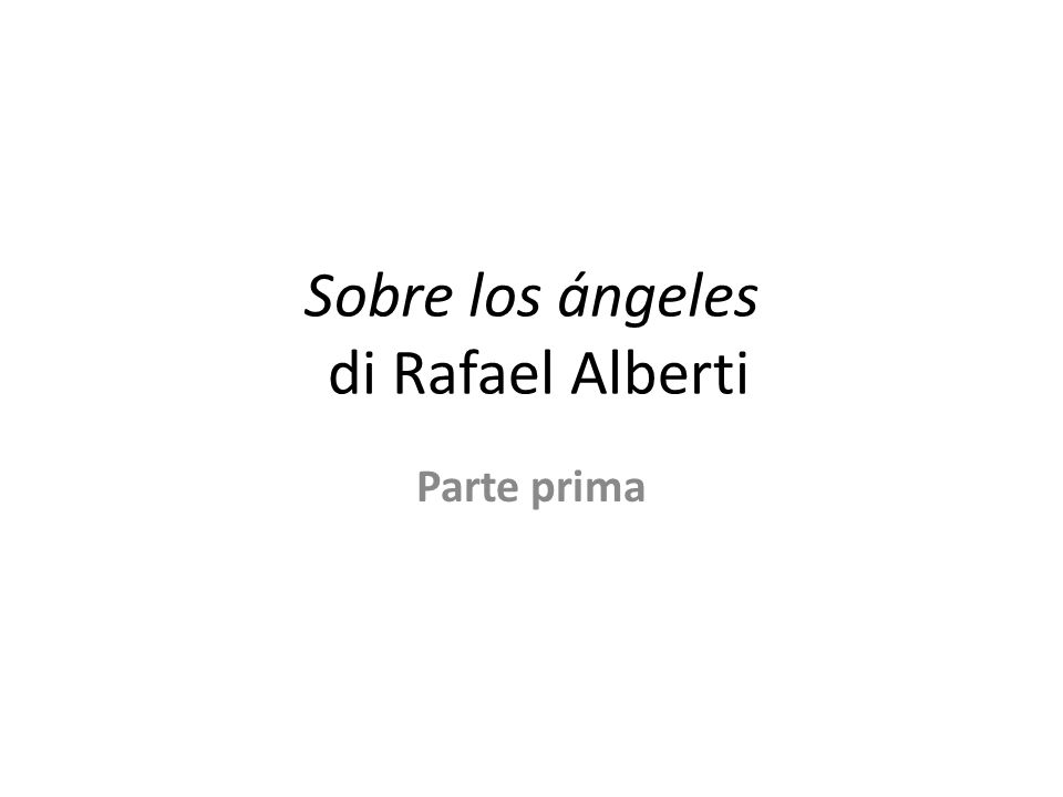 Sobre los ángeles di Rafael Alberti