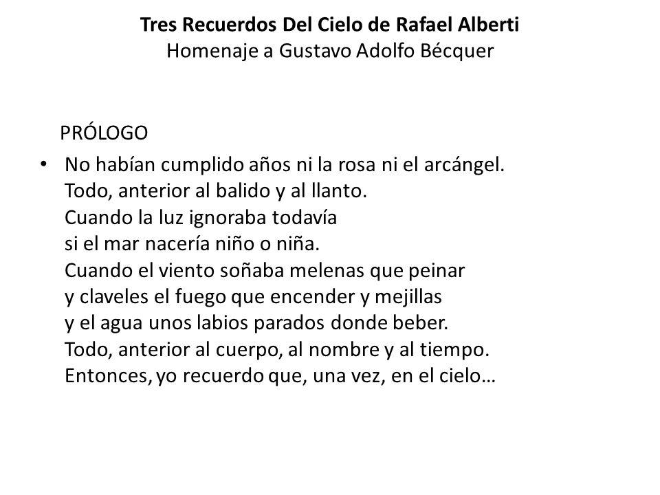 Tres Recuerdos Del Cielo de Rafael Alberti Homenaje a Gustavo Adolfo Bécquer