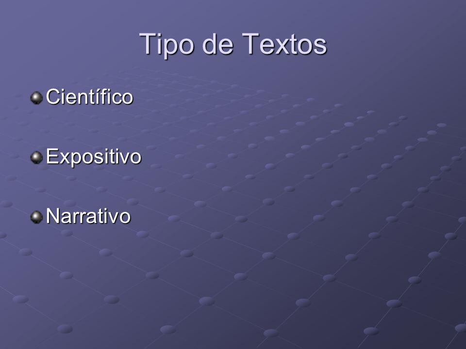 Tipo de Textos Científico Expositivo Narrativo