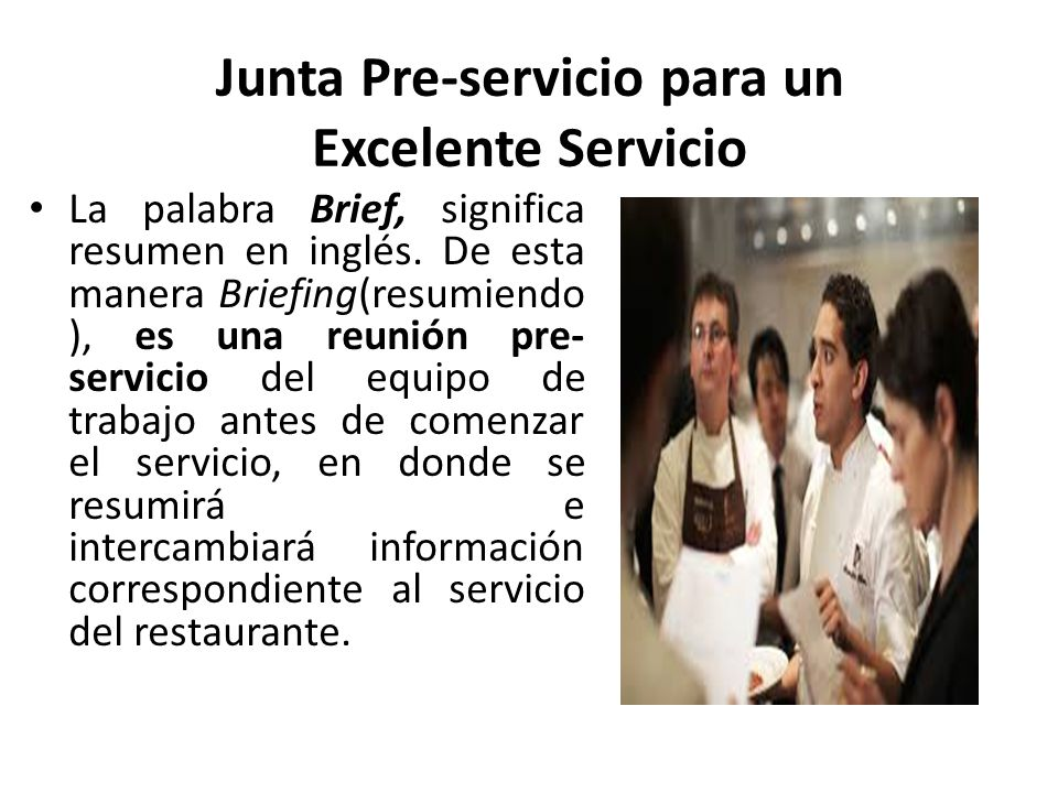 Junta Pre-servicio para un Excelente Servicio
