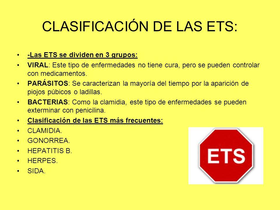CLASIFICACIÓN DE LAS ETS: