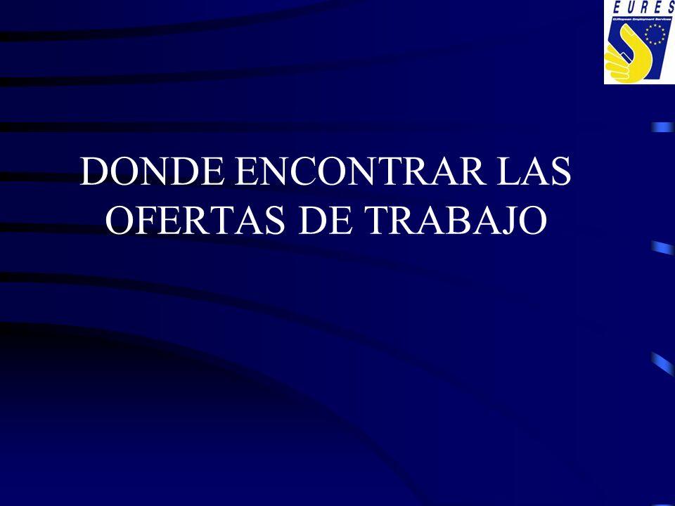 DONDE ENCONTRAR LAS OFERTAS DE TRABAJO