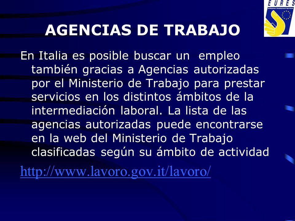 AGENCIAS DE TRABAJO http://www.lavoro.gov.it/lavoro/