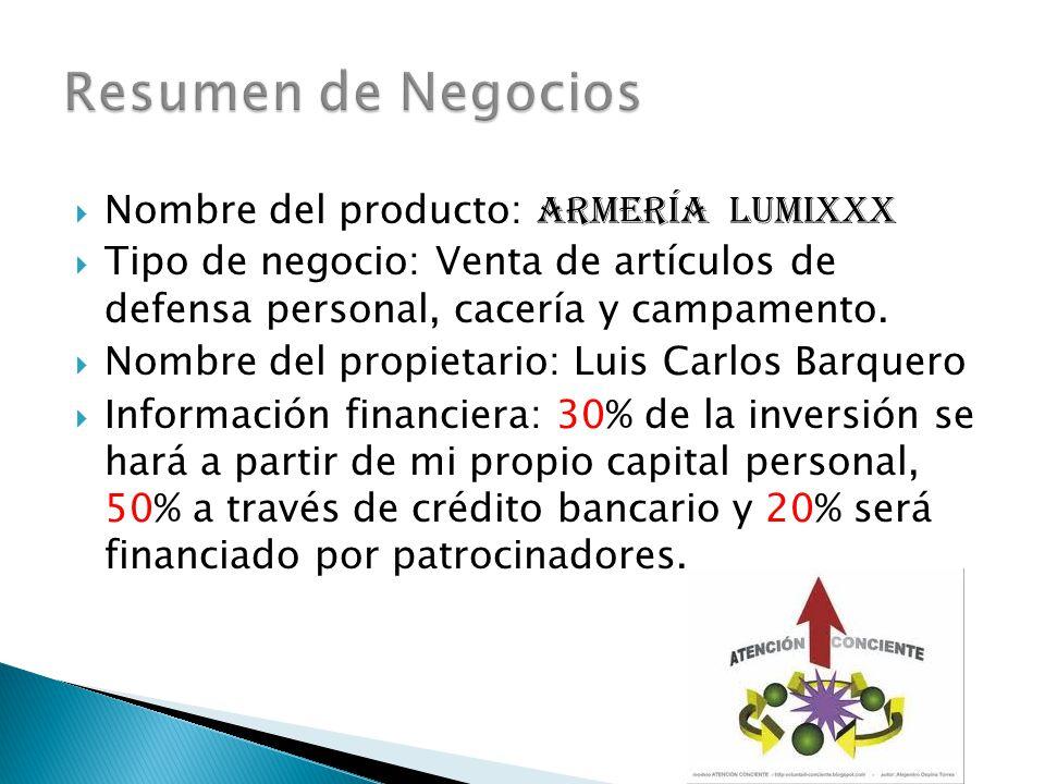 Resumen de Negocios Nombre del producto: Armería lumixxx