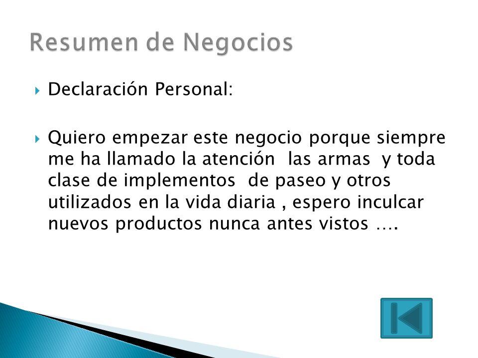 Resumen de Negocios Declaración Personal: